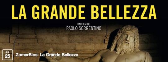 zomerbios met la grande bellezza - ZomerBios met La grande bellezza vrijdag 25 juli 2014